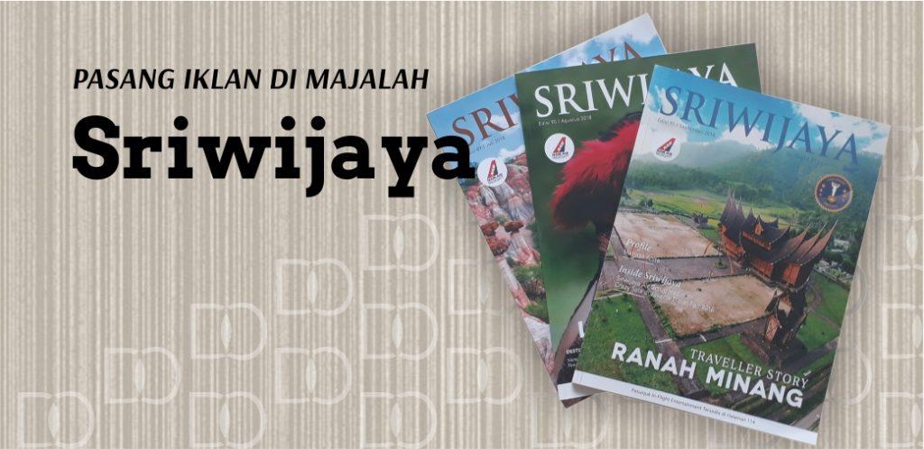 Pasang Iklan di Majalah Sriwijaya