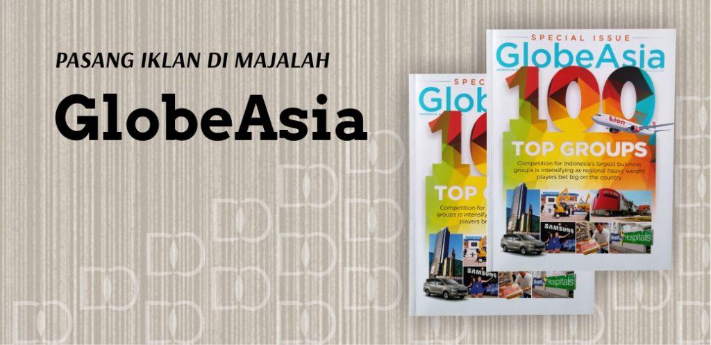 Pasang Iklan Majalah Globe Asia